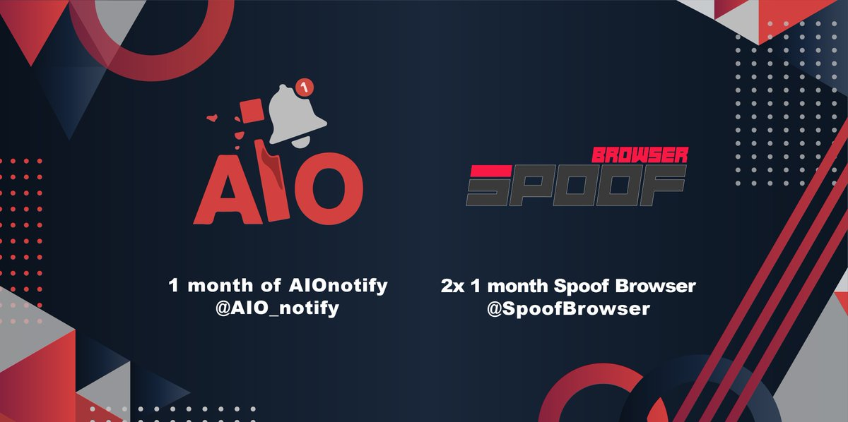 🔥Giveaway!!🔥Prizes:- 1 Month AIO Notify @AIO_Notify- 2x 1 Month Spoof Browser @SpoofBrowserRules:Retweet! 🔁Follow! ✅Tag A Friends! 👥Giveaway Ends In 24H!!