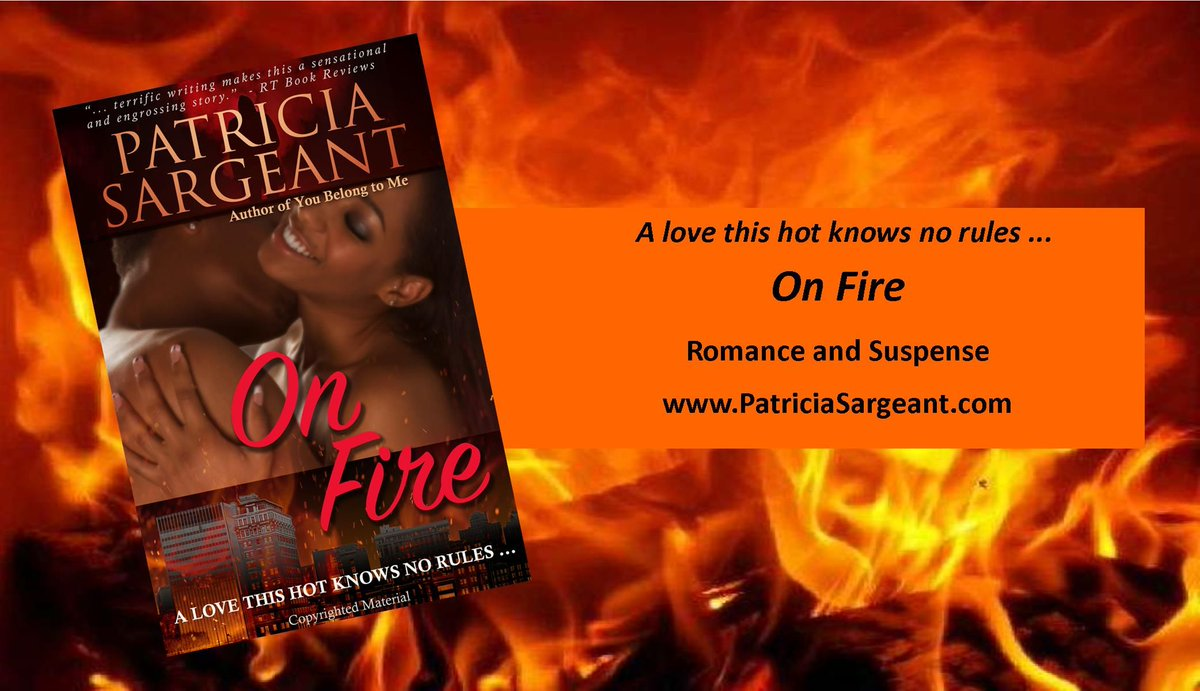 Watch the video for On Fire, . Can a fire investigator who's been burned before trust a reporter in hot pursuit of the truth, . #PatriciaSargeantBooks #BookLovers #RomanticSuspense
