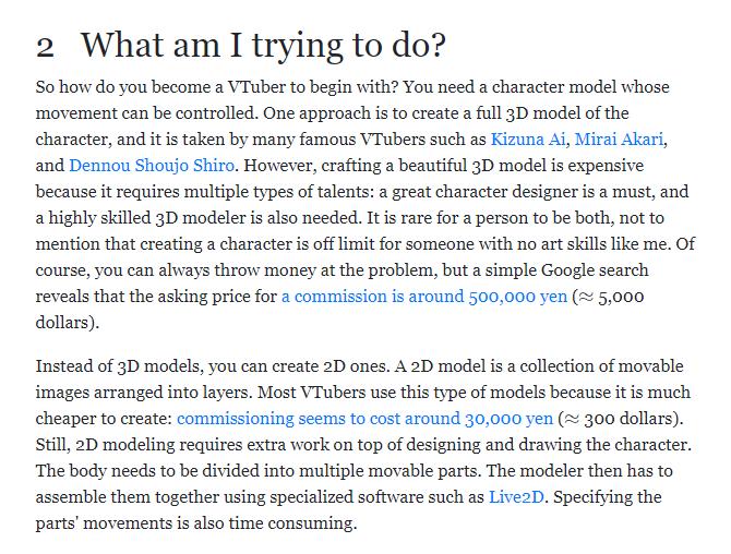 ここ、なぜVTuberは3DよりもLive2Dの方が多いのかということへの真理部分意訳:VTuberになるにはまず3Dモデルがあるが画力や知識がない人は作れないし、注文するとしても50万とかかかる。一方Live2Dは安価で初期コストは3万くらいだからほとんどのVTuberはこれを使う。