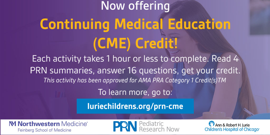 Calling all #tweetiatricians! Your source for the latest in pediatric research news just got even better. Now introducing PRN Continuing Medical Education Credit! Its fast, easy, and most importantly free. luriechildrens.org/prn-cme #MedEd