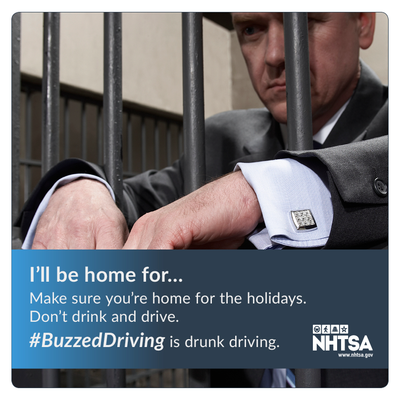 Behind bars is no place to spend the holidays. #BuzzedDriving is drunk driving.