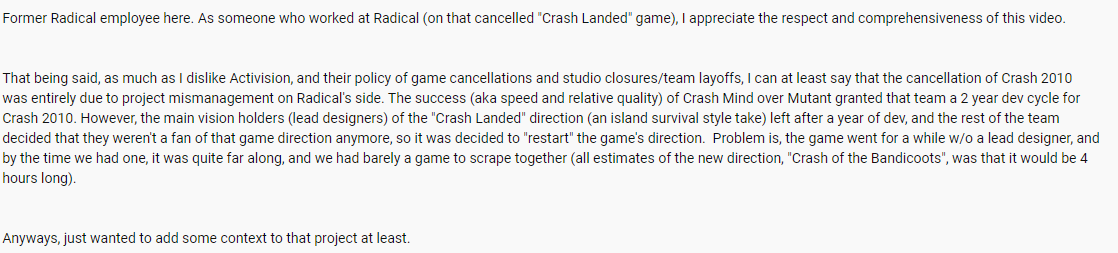 In @MattMcMuscles latest video, dedicated entirely to Radical Entertainment, comes this comment from a Radical employee. Crash Landed had many problems in development, so much so that they had a campaign that lasted only 4 hours and with a new title: Crash Of The Bandicoots. <br>http://pic.twitter.com/R7bbhJLl5w