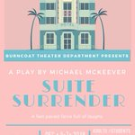 Image for the Tweet beginning: Burncoat Theater Department Presents 'Suite