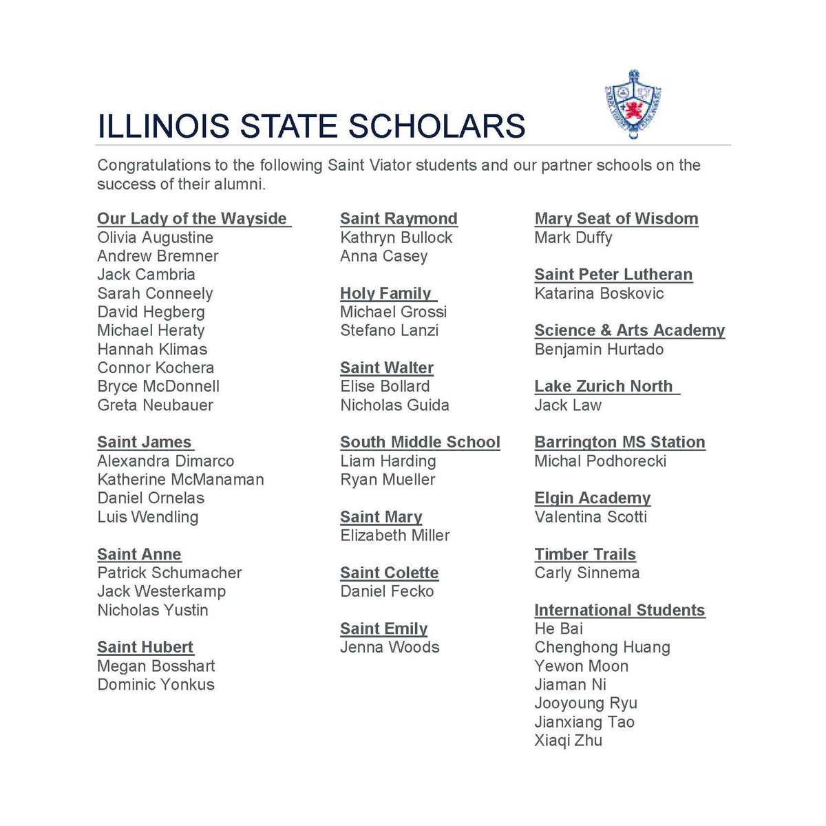Each year, Illinois State Scholars represent the top 10 percent of high school seniors from 765 high schools across the state. SJS is proud to announce that 4 alumni were named Illinois State Scholars from @SaintViatorHS . Congratulations, Bulldogs! #OnceABulldogAlwaysABulldog