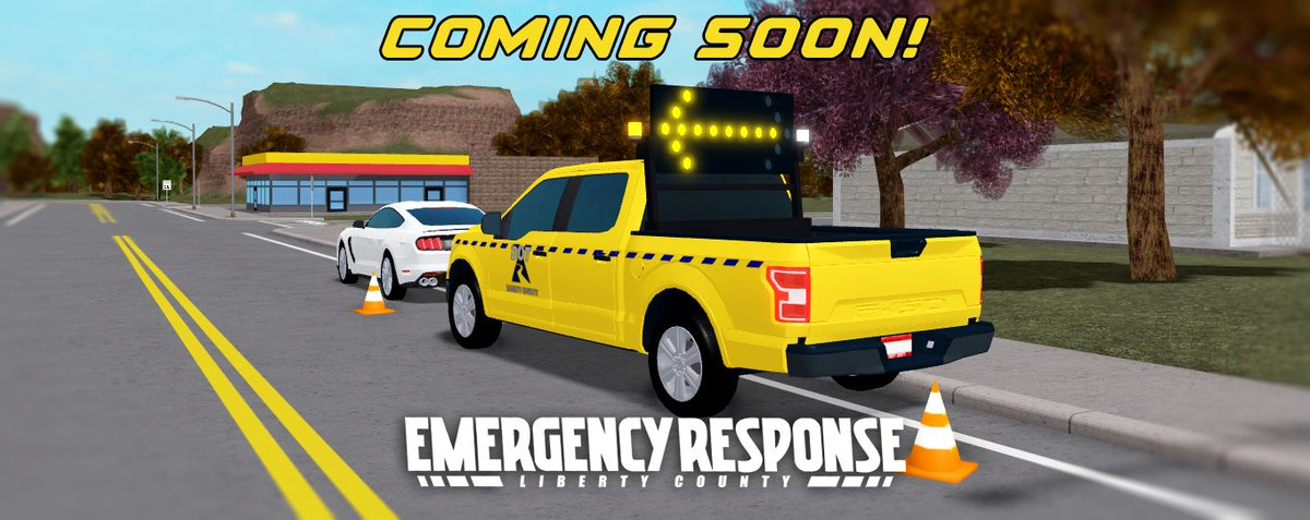 Roblox Emergency Response Liberty County Police Roleplay Community On Twitter Coming Soon To