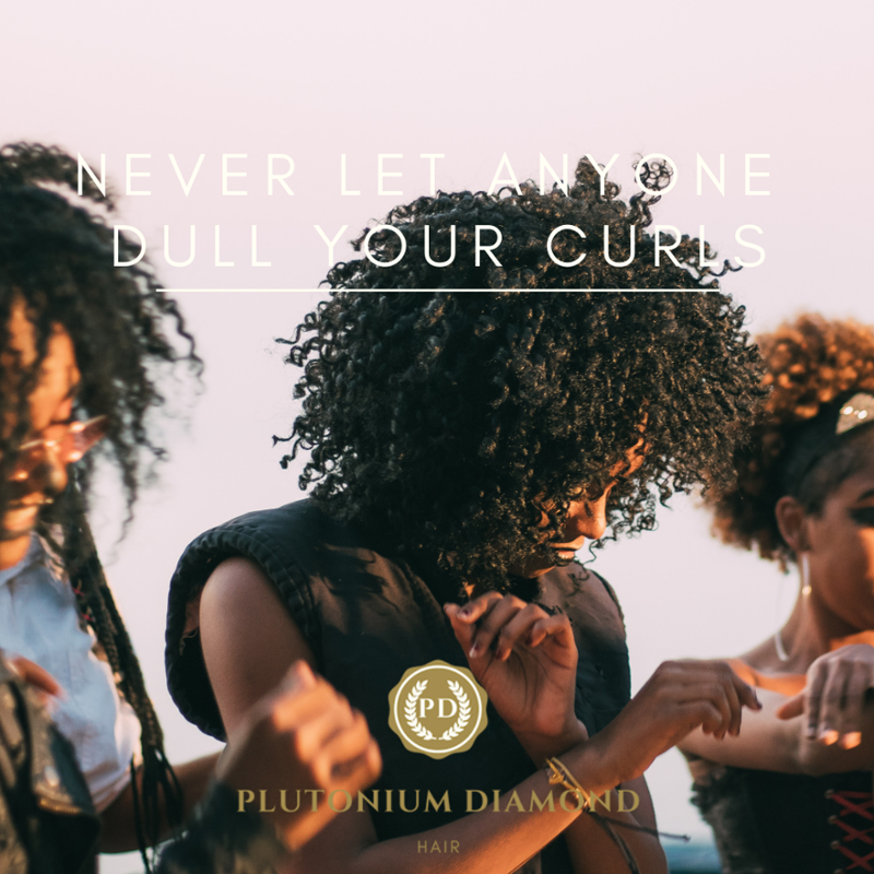 Never let anyone dull your curls or dim your light. #PlutoniumDiamondHair * * * *  #beautifulhairsty