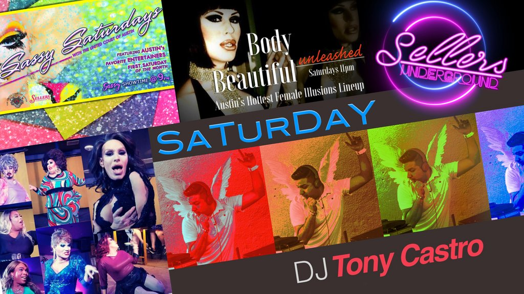 Show up early Saturday for #SassySaturdays & stay for #TheBodyBeautiful #Unleashed!! 2 shows #Saturday starting at 9pm!! 9:00p  -  Sassy Saturdays with The United Court Of Austin 11:00p - The Body Beautiful w/Rachel Mykels & cast 12:30a - #AfterHours #Dance #Party with #DJ Tony