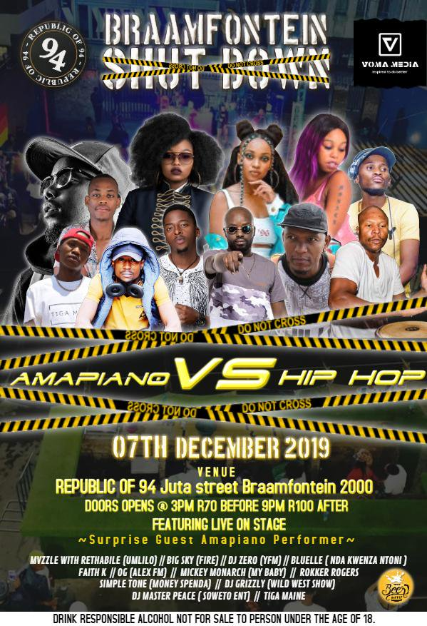 #BraamfonteinShutdown where you choose between #HipHopVSAmapiano  Time is from 15:00 till late R70 before 21:00 R100 after 21:00  Let's get ready!!!<br>http://pic.twitter.com/jLIe81ECsy