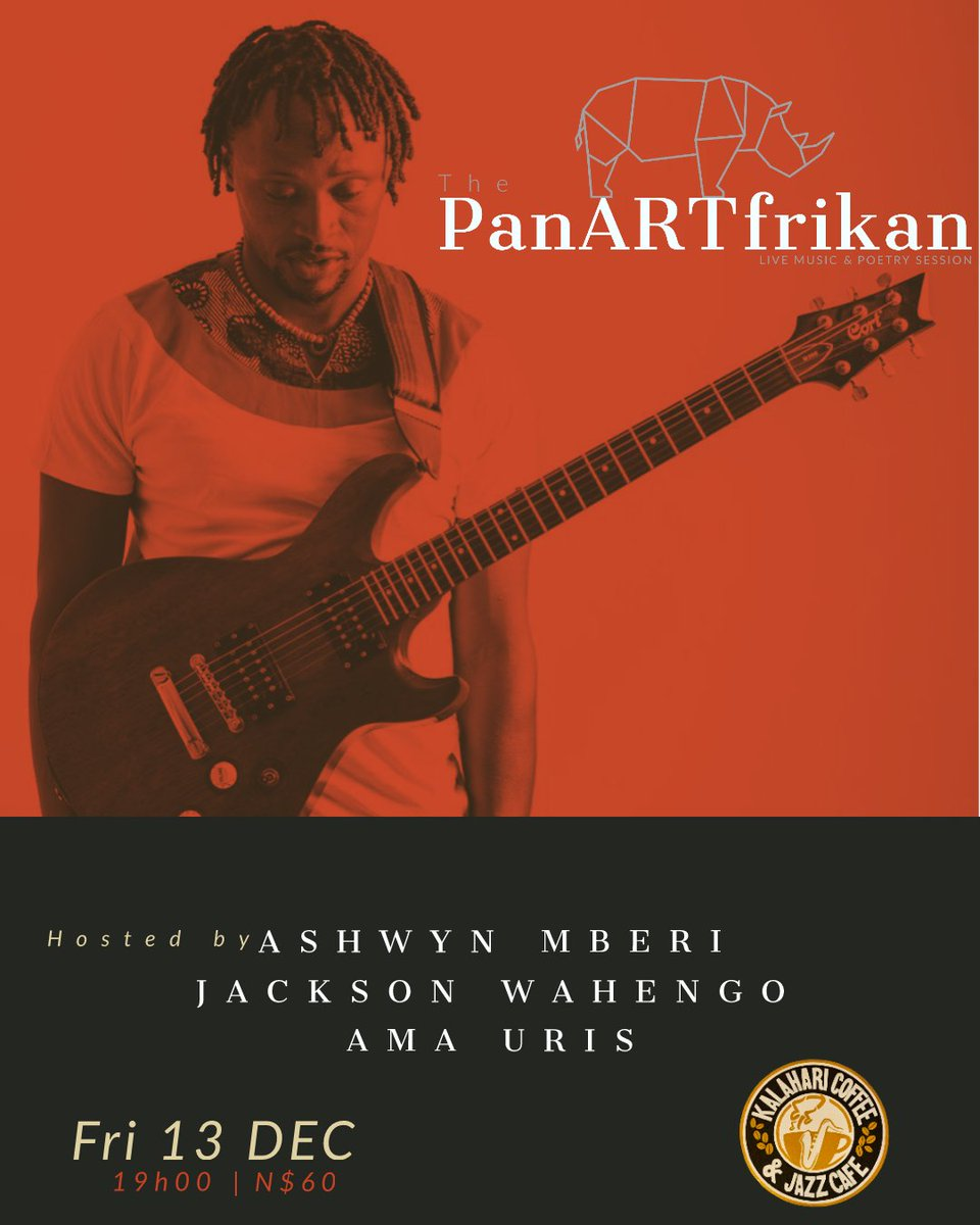 . @JacksonWahengo is a  transcendent guitarist, producer, singer and song writer, whose music speaks to and from the soul of Namibia   Catch him at the very first PanARTfrikan LIVE SHOW at Kalahari Coffee &amp; Jazz Cafe on Friday 13 December   <br>http://pic.twitter.com/PnOgScunQv