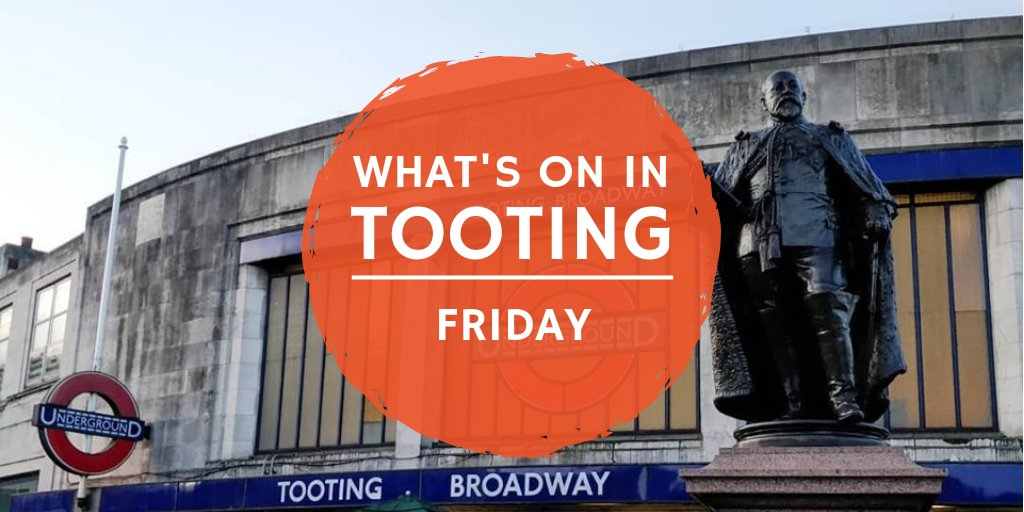 #Friday in #Tooting! Kids' activities, art, free lunch, live music, DJs & more! http://bit.ly/tnwhatson #Furzedown #Earlsfield #ColliersWood