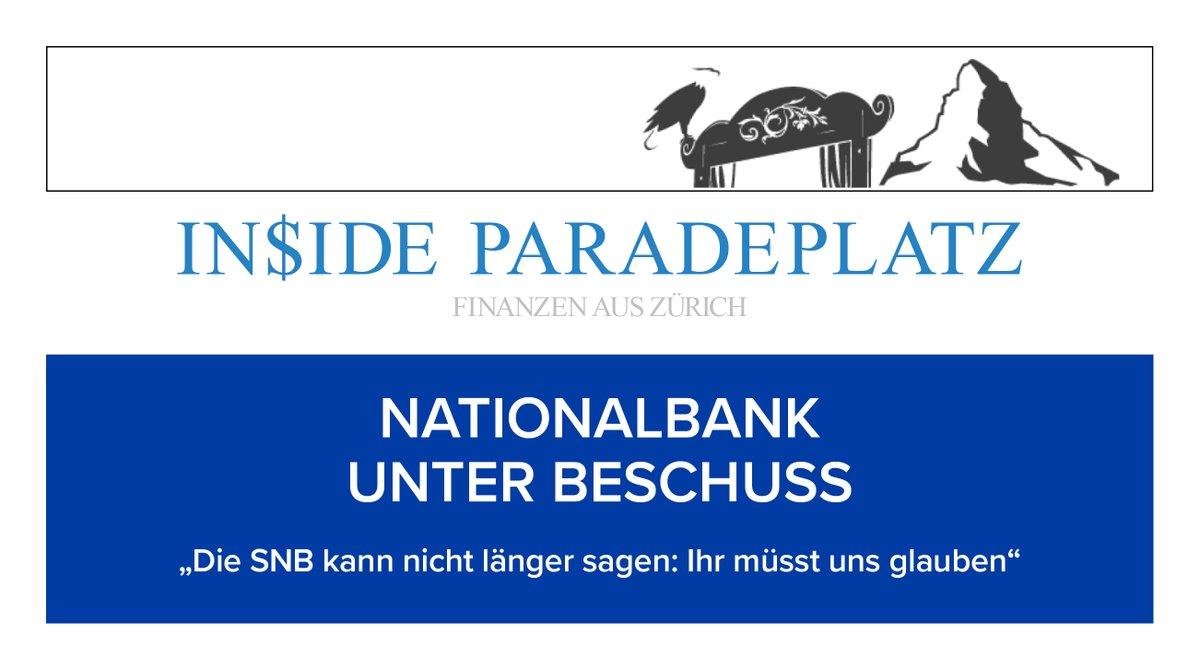 """NATIONALBANK UNTER BESCHUSS  """"Die SNB kann nicht länger sagen: Ihr müsst uns glauben""""  https://t.co/0Dslin0JT5  #insideparadeplatz #hildebrand #philipphildebrand #paradeplatz #lukashässig #Finanzen #Wirtschaft https://t.co/gWPmFTj1V2"""