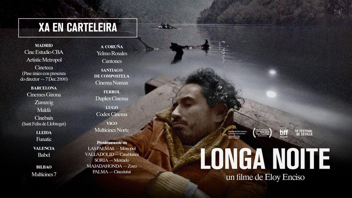 YA EN LOS CINES la maravillosa LONGA NOITE de Eloy Enciso. Vayan a verla pues es un peliculón 👏👏👏 #cinemagalego #cinemaengalego #longanoite #eloyenciso @FGalaika