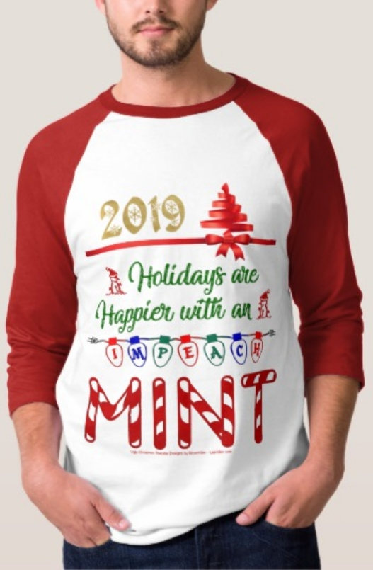 🎄🌟🎁⛄❄️🔔🎅🔔❄️⛄🌟🎄 #holidays are happier with an #Impeach #Mint #gift #gifts 20%OFF #tshirts #sale w/ #discountcode CYBERSALENOW ends12/06/19 @ 11:59PST  #Impeachment #Impeach #Christmas #giftideas #ImpeachingHearings #ImpeachmentIsComing