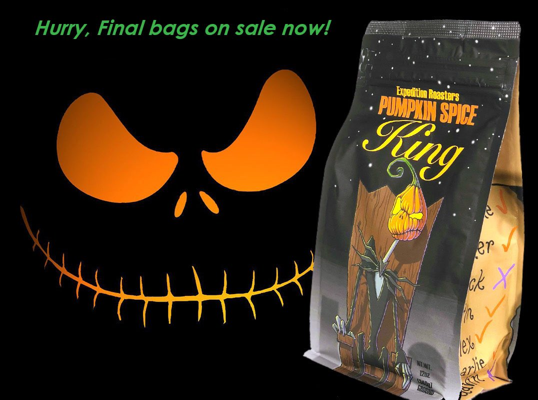 Hurry and grab the last few bags we roasted till next fall. On sale now!  Shop  Brew Your Happy Place®️  #pumpkinspice #pumpkinking #jackskellington #nightmarebeforechristmas #brewyourhappyplace #themedcoffee #expeditionroasters