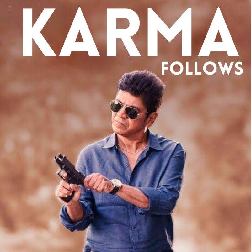 Replying to @NimmaShivanna: Karma always follows ...