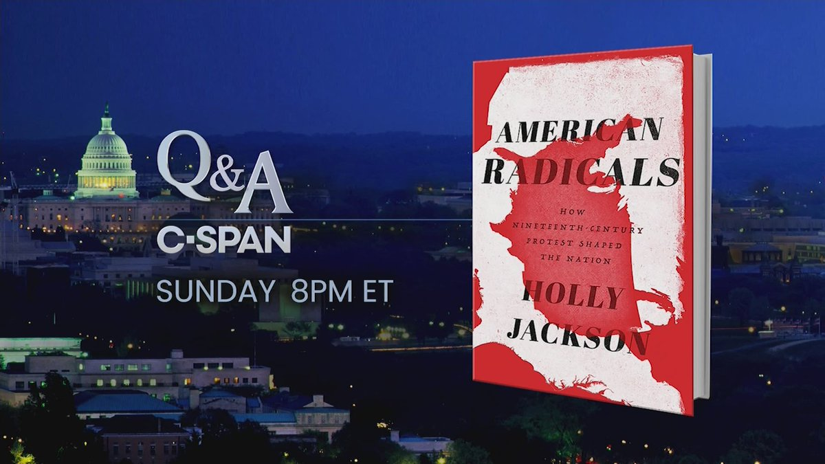Q&A w/ @profhollyj on her book American Radicals, about the people who worked to spread freedom and equality in the United States during the 19th Century. Watch at 8pm ET on C-SPAN c-span.org/video/?465661-…
