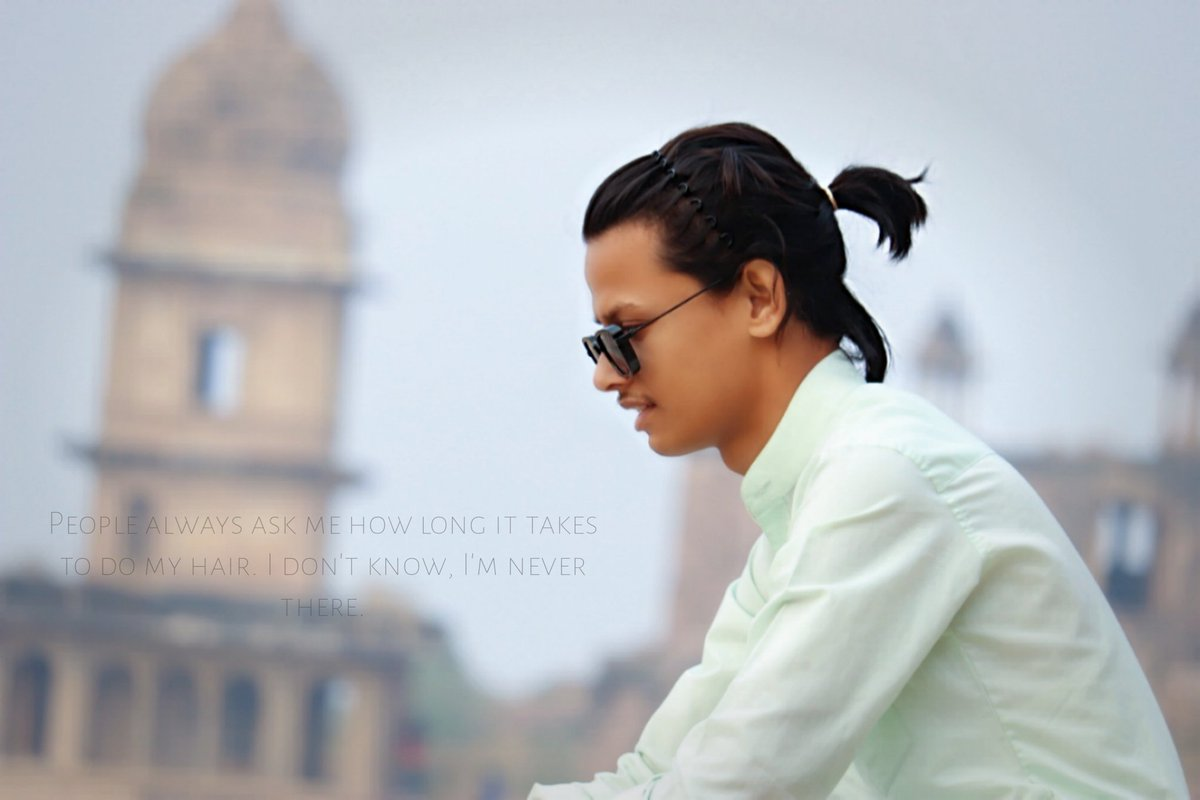 People always ask me how long it takes to do my hair. I don't know, I'm never there.Sorry I'm not perfect but I'm definitely not fake.#thearbazmughal #tweet #india #longhairstyles #hairstyles #gwaliorfort #love #foryou #artist #menstyle #menfashion  #l4l #twitter