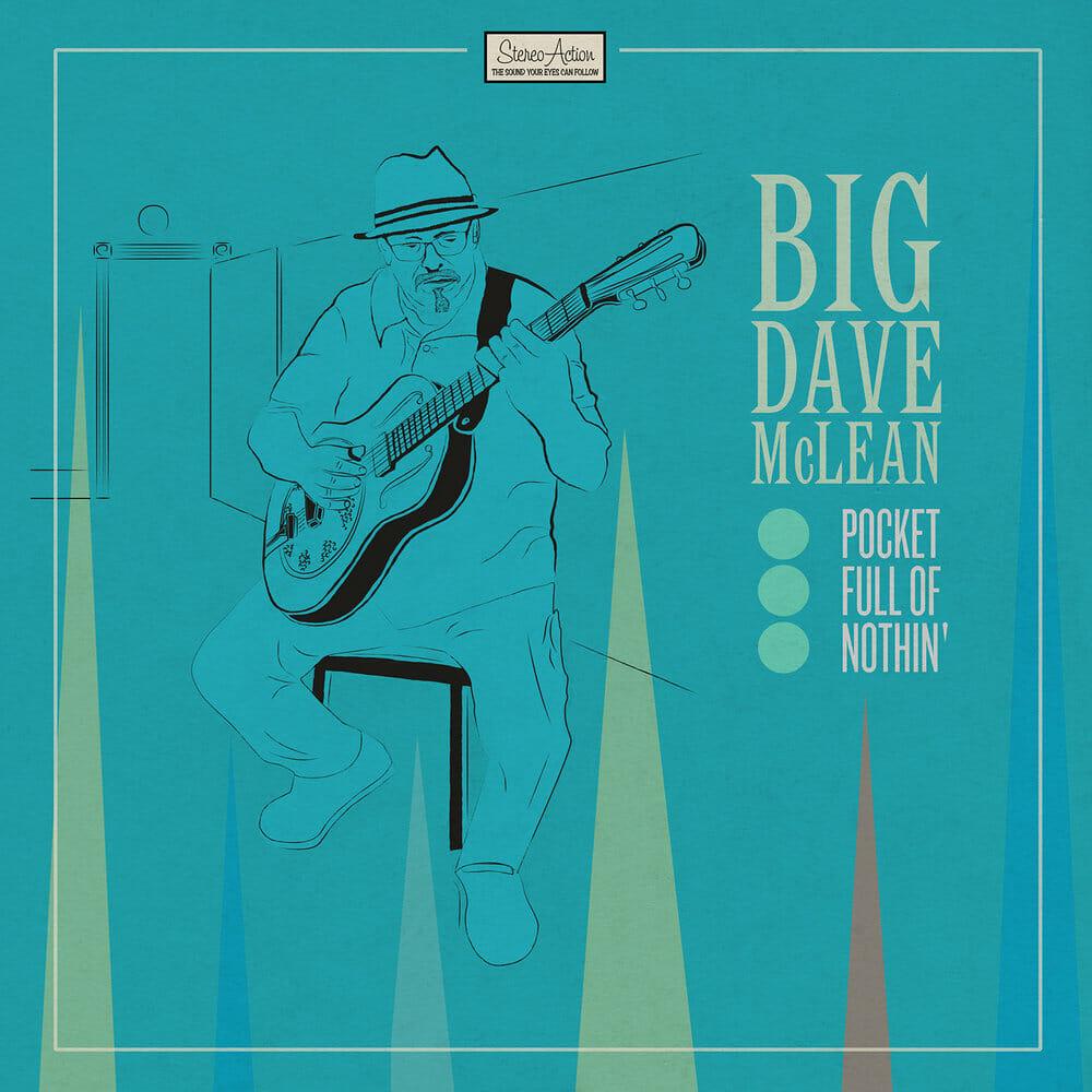 Big Dave McLean Pocket Full OfNothin'
