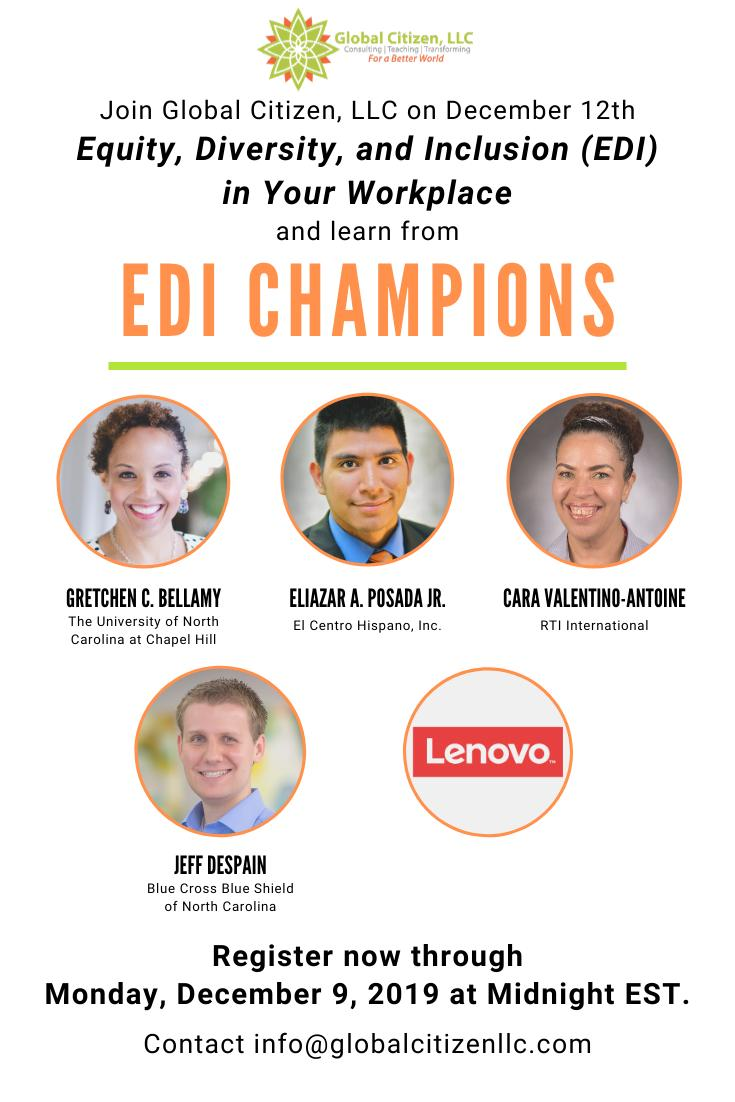 REGISTER by Mon 12.09! #GlobalCitizenLLC welcomes you to #Equity, #Diversity, and #Inclusion in Your #Workplace on 12.12 in RTP, NC. Featuring #EDI consultant Katherine Turner & champions @BlueCrossNC, @CentroHispanoNC, @RTI_Intl, @UNC @lenovoUS  Register: