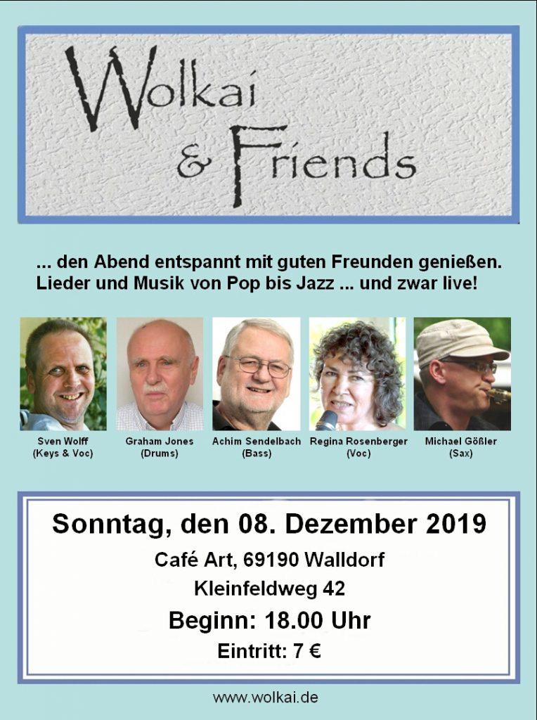 Am 08.12.2019 #Wolkai and Friends live Musik ab 18:00 Uhr im #Café_Art Kleinfeldweg 42 - 69190 #Walldorf http://mycafeart.de/veranstaltungen/… #Wiesloch #Heidelberg #Reilingen #Sandhausen #Hockenheim #Speyer #StLeonRot #liveMusik #Musik #SAP