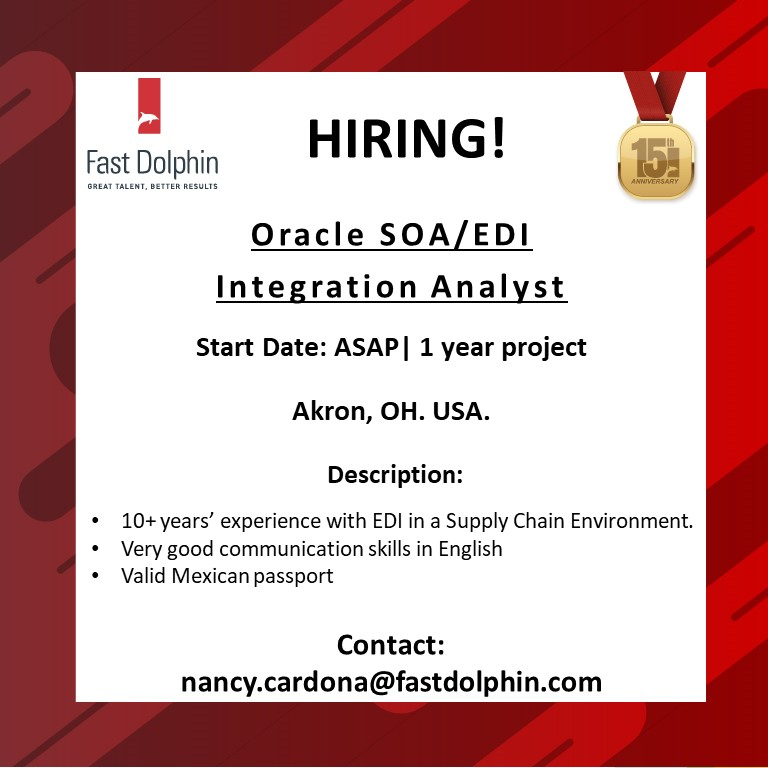 #Oracle #SOA / #EDI Integration Analyst for a 1-year project in Akron, OH. USA.#JOB #ITJob #Job Apply:  nc@fastdolphin.com