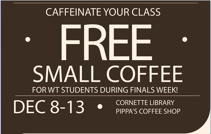 Cornette Library would like to thank the Teaching Excellence Center for sponsoring free coffee for students today.