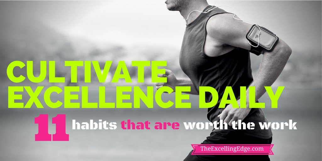 11 power-packed #habits to help you cultivate #excellence everyday   #mentaltraining #mindset #mondaymotivation