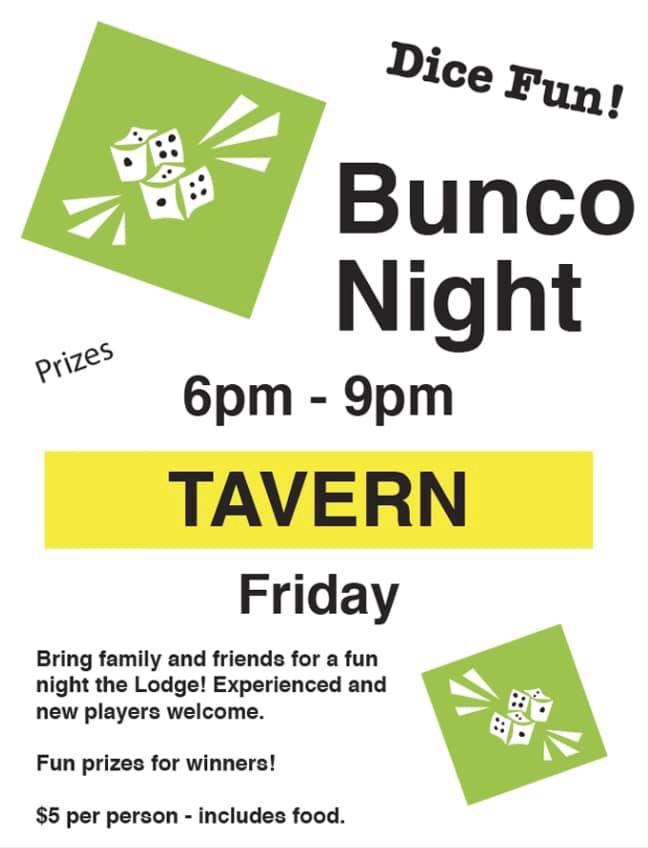 BUNCO NIGHT IN 49 GAN GROUP! Stop in and #JoinLodge49 #SaveLodge49 #lodge49forever