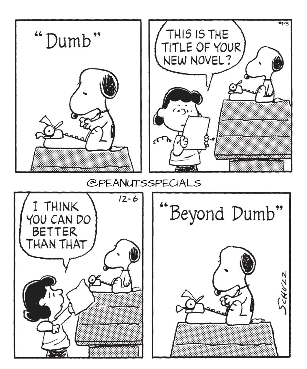 First Appearance: December 6, 1995 #peanutsspecials #ps #pnts #schulz #snoopy #lucyvanpelt #dumb #title #new #novel #think #better #than #that #beyonddumb