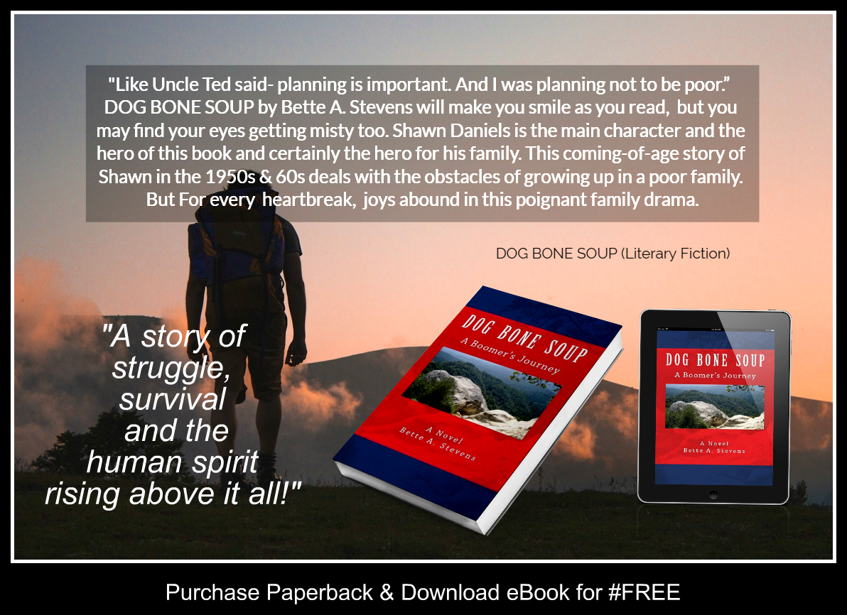 """Dog Bone Soup 🌟🌟🌟🌟🌟  """"...adventures and misadventures to the likes of Tom Sawyer & Huckleberry"""" (MG-Adult)   1950s & 60s Family Drama #litfic #Americana #histfic #family #RRBC_Community #ASMSG #NewEngland   Coming of age drama."""