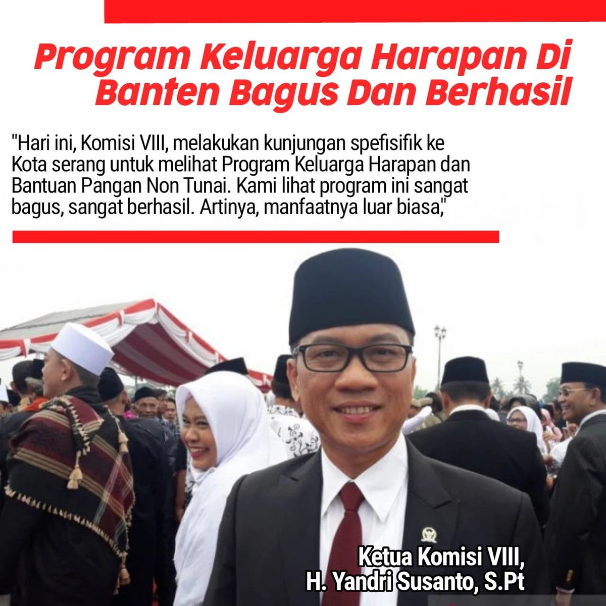 Komisi VIII DPR Puji Pemerintah Terkait Keberhasilan Program keluarga Harapan di Banten #SobatSosial