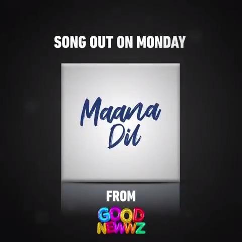 Bringing all the feels that the heart needs. A soulful tune coming your way, this #Monday!♥ #MaanaDil @akshaykumar #KareenaKapoorKhan @diljitdosanjh @Advani_Kiara @karanjohar @apoorvamehta18@ShashankKhaitan @raj_a_mehta @NotSoSnob #GoodNewwz