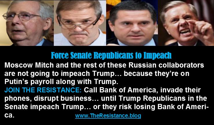 CallBankAmerica 800-732-9194 Crash phones Obstruct business until Senate Republicans #ImpeachTrump @LiberalResist #TheResistance #edinburgh @ForDemocracyUSA @MoveOn @VotoLatino #TrumpMustResign #WeThePeopleMarch #KurdishGenocide #Impeachment @UNHumanRights