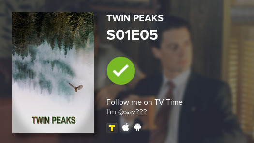 i just watched S01E05 of Twin Peaks! #twinpeaks  #tvtime