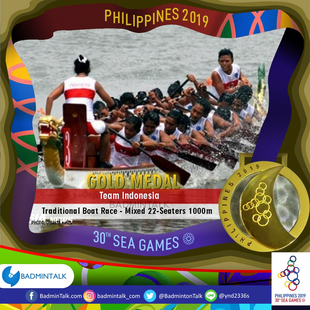 Indonesias GOLD MEDALISTS in #SEAGames2019 58. Team INDONESIA Sport: #TraditionalBoatRace Event: Mixed 22-seaters 1000m 🥇Indonesia 🥈Thailand 🥉Myanmar EMAS LAGI HARI INI!!!! PERAHU NAGA KEMBALI JUARAAA YESS!!! #BadmintalkSEAGames2019
