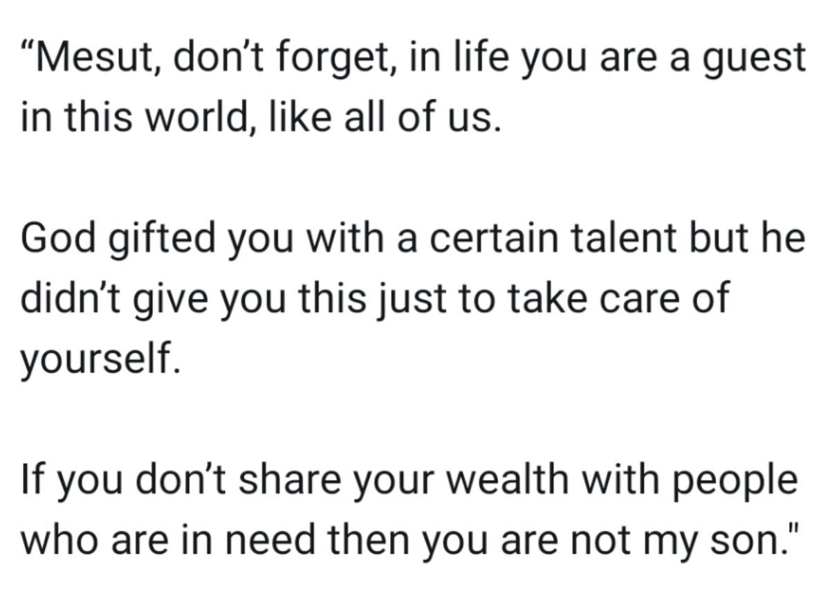 Arsenal footballer Mesut Özil has a framed letter from his mother hung on a wall at his home. The following is written on it: