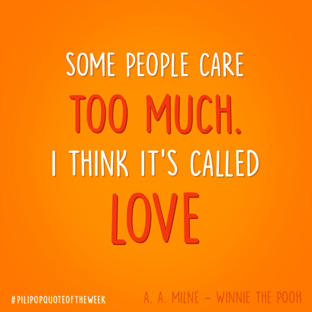 #QuoteOfTheWeek 🌶 Are you agree with Winnie ? 🐻🍯  #Milne #Winnie #Love #Care #Quote #PiliPop https://t.co/OLzt3rtBoW