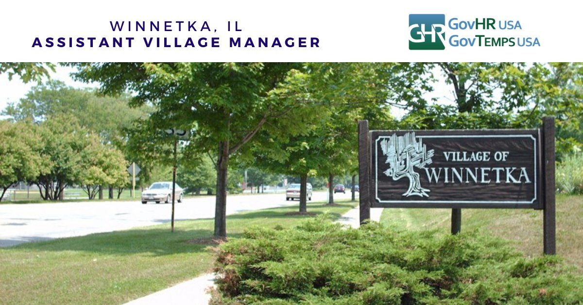 Winnetka, IL - Assistant Village Manager. Apply at  @WinnetkaIL @GovHRUSA #govhrusa #govhr #localgov #govjobs #WinnetkaILJobs #villageofwinnetka
