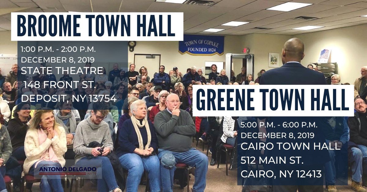Today: join me in Broome and Greene counties to share your thoughts and priorities at my 31st and 32nd town hall. Details here: delgado.house.gov/about/events