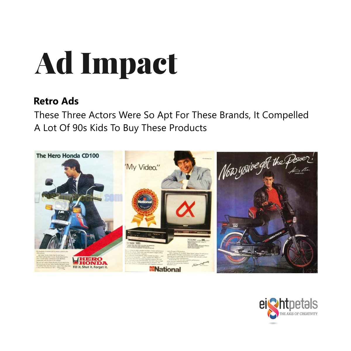 #AdImpact - Some brands understand their products so well, they know which person will make their product shine!  #CelebrityEndorsement #Brands #HeroHonda #SalmanKhan #MithunChakraborty #AamirKhan #Classic #Marketing #AgencyLife #EightPetals