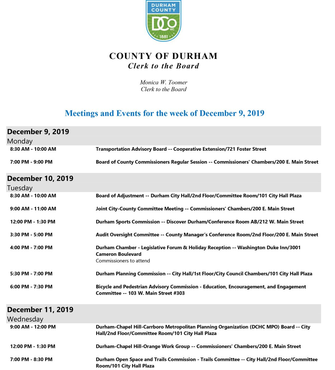 Interested in finding out what's going on in #localgov & the Durham Board of County Commissioners? Here is the BOCC's schedule for the week of Dec. 9-15, 2019. ⤵️  To view the entire Durham County meetings & events calendar, go here: