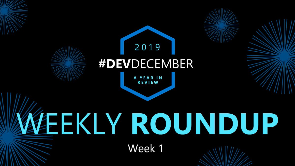 Get all the details from our weekly roundup and follow #DevDecember as we share key developer highlights every day this month including who won Imagine Cup '19: http://msft.it/6015TVdex