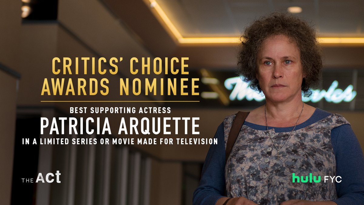 Mother knows best. Congrats to @PattyArquette on her #CriticsChoice Awards nomination for Best Supporting Actress in a Limited Series. #TheAct