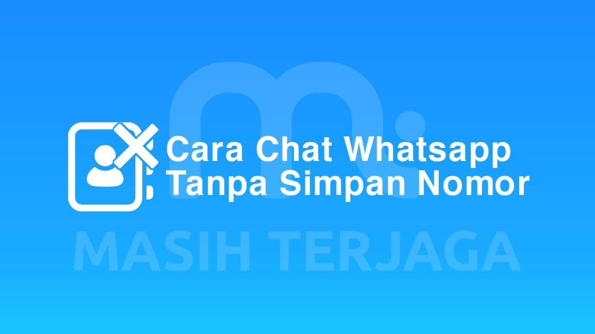 ট ইট র Masihterjaga Cara Chat Whatsapp Tanpa Simpan Nomor Chat Wa Tanpa Save Nomor Cara Mengirim Pesan Via Whatsapp Tanpa Menyimpan Nomor Hp Penerima Terlebih Dahulu Tanpa Dengan Aplikasi Kirim Wa Tanpa Simpan