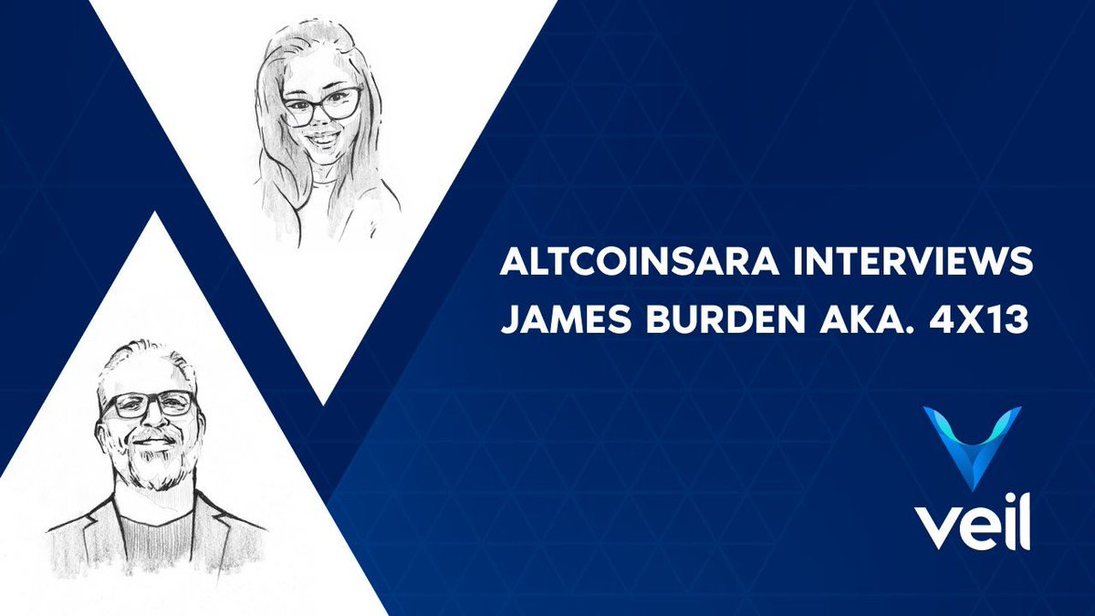 We are happy to announce @AltcoinSara joining the Veil marketing team. She will be creating video content and representing $Veil during events. Please give her a warm welcome!  To kick things off, AltcoinSara interviews Veil founder James Burden (@4x133).
