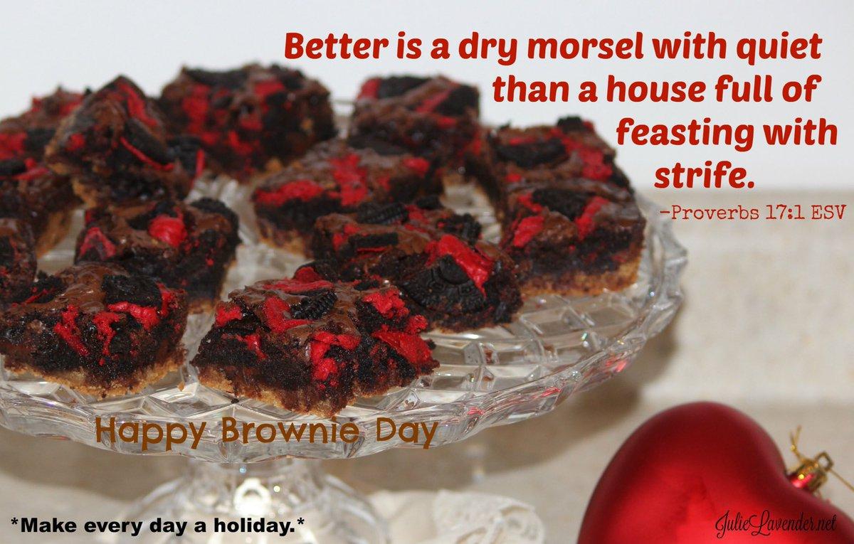 Happy Brownie Day! #ThisIsTheDayTheLordHasMade #OnMyWalkWithGod #amwriting #bibleverseoftheday #bibleverse #verse #verseoftheday #godsword  #homeschool #nationalday #nationaldays #daysoftheyear #nationalholiday #nationaldaycalendar #nationalcalendar #worlddaycalendar