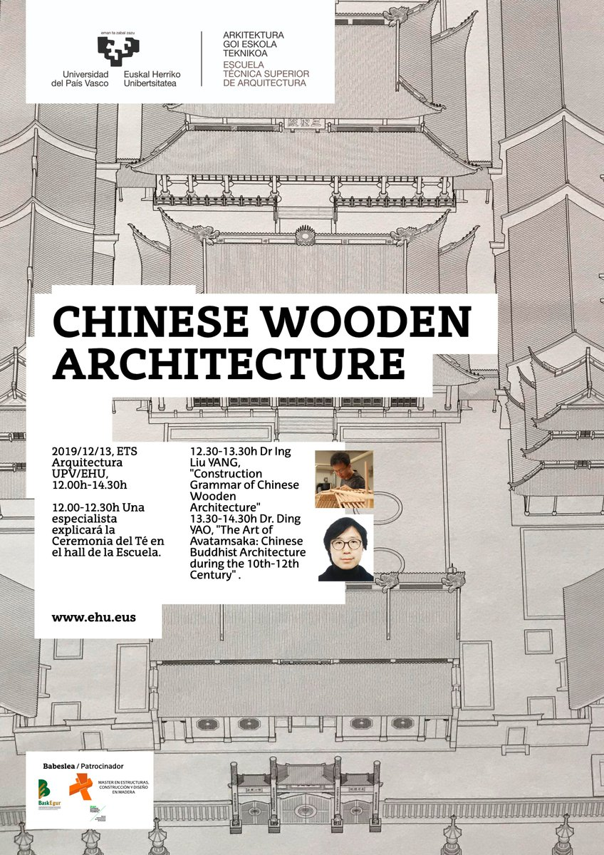 🗓Abenduak 13 de diciembre 🕛12:00 📍ETSA Arquitectura UPV/EHU (Donostia) 📢Conference: Chinese wooden architecture 👨🎓Dr. Liu Yan 👨🎓Dr. Din Yao  #woodenarchitecture #arquitecturamadera #arquitecturachina #chinesearchitecture #archilovers