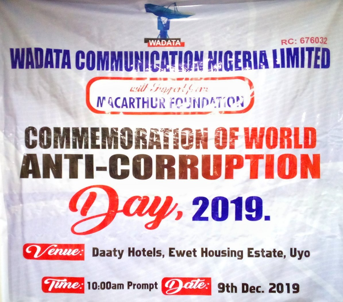 Today Is World Anti Corruption day, 2019 and @macfound in conjunction with @wadatacom is having an Idea Sharing Summit in Uyo on how to #ExpelCourruption on a Unified front. Join the conversation at Datty Hotels and Suites at Ewet Housing estate Uyo, Akwa Ibom state by 8Am
