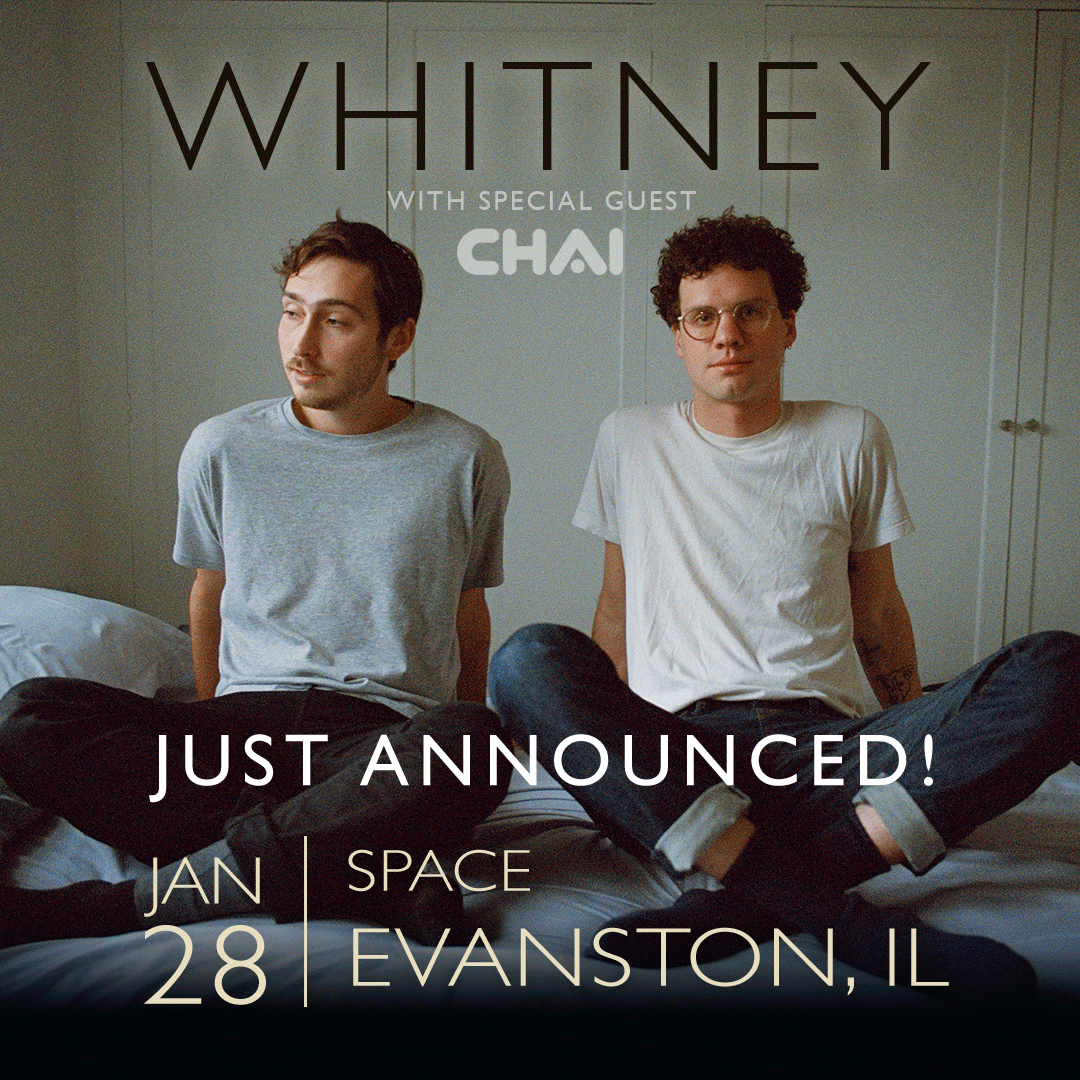EVANSTON - We're heading your way in 2020. Text 'whitneyband' to 31996 to enter to win tickets!