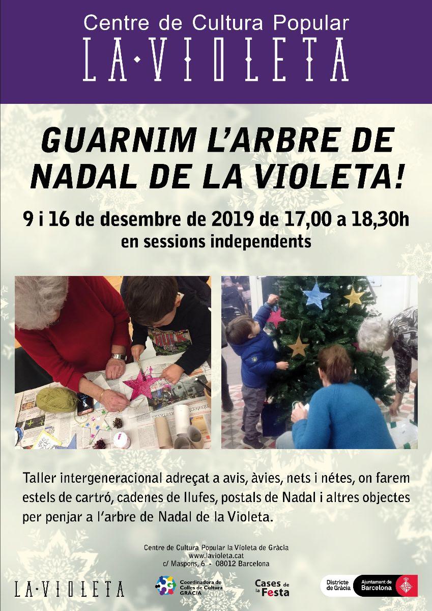 Aquesta tarda a les 17 h es fa a la @VioletaDeGracia el taller 'Guarnim l'arbre de Nadal'.  No t'ho pensis dues vegades i participa-hi! @cccpg @Bcn_Gracia @festagracia @GegantsdeGracia #culturapopular #BenvingudaMàgia  Coneixes la Violeta?https://www.barcelona.cat/culturapopular/ca/cases-de-la-festa/qui-som-les-cases-de-la-festa/la-violeta-de-gracia…pic.twitter.com/U6BT4l1rLm